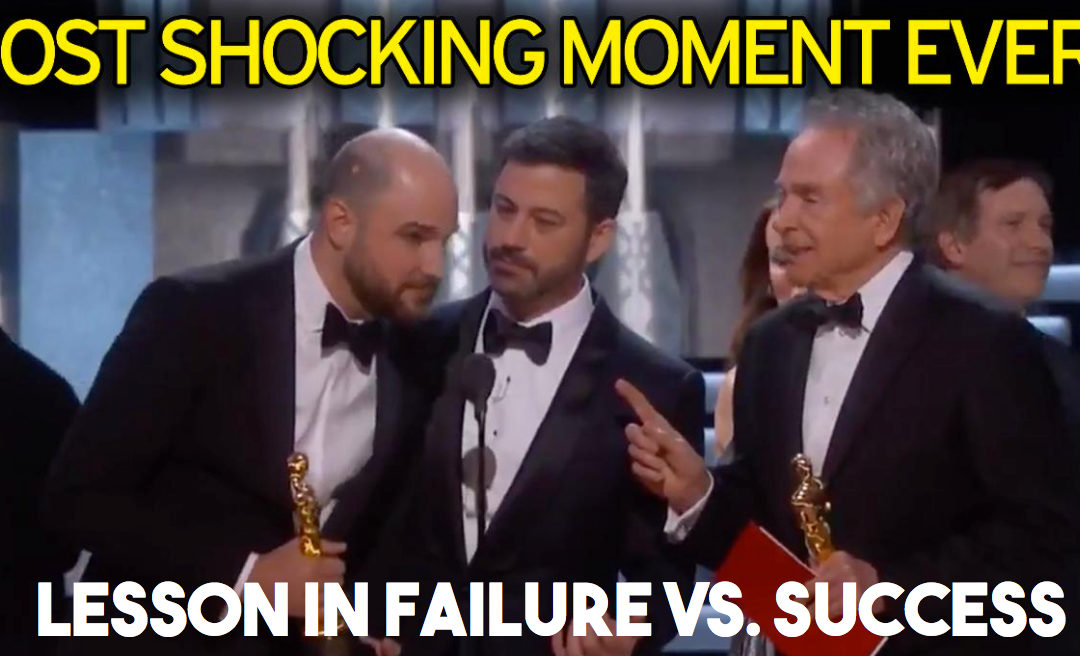 Oscars Blunder = Business Lesson on Failure