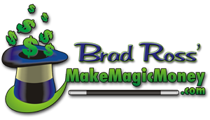 Brad Ross presents The Magic Marketing Center & Make Magic Money